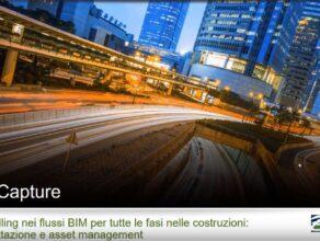 ContextCapture: Reality modelling nei flussi BIM per tutte le fasi di costruzione